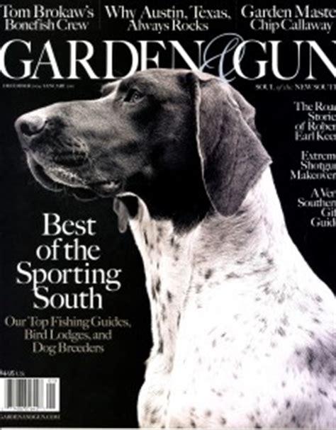 Garden And Gun Magazine Garden Gun Magazine Subscriptions For 3 99 Southern