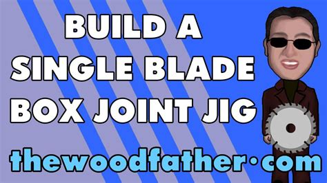 table saw box joint jig without dado want to box joints on your tablesaw without a dado