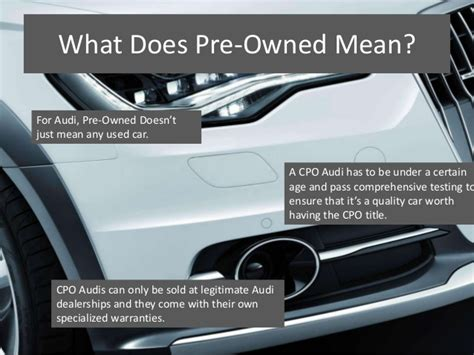 pre owned audis the value of certified pre owned audis