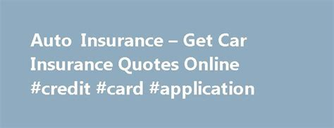 Get Car Insurance Quotes by 17 Best Competitive Quotes On Business