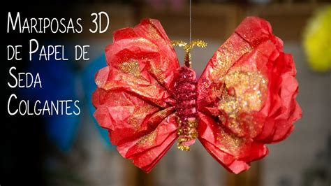 como hacer alas mariposas en youtube apexwallpapers com mariposas 3d de papel de seda colgantes youtube