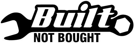 Built Not Bought built not bought v2 sticker