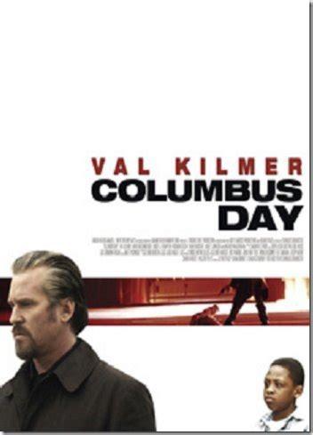 one day bir gün film konusu columbus day bir val kilmer filmi bedava film izle
