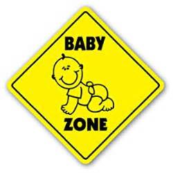 baby zone sign xing gift novelty cry