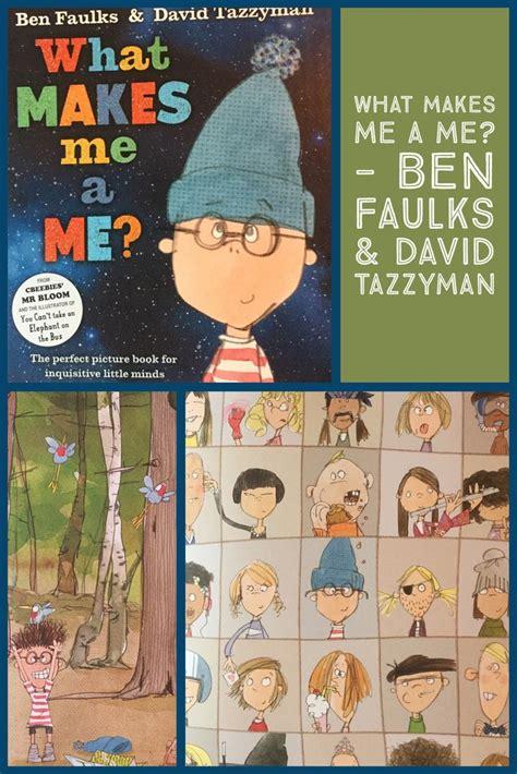 What Makes Me Me - picture books ben faulks