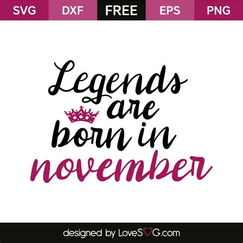 legends are born in november lovesvg