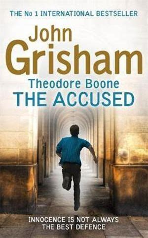 Theodore Boone The Accused booktopia theodore boone the accused by grisham