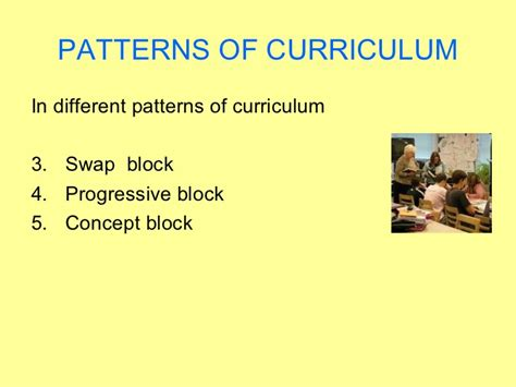 pattern of curriculum organization organization of learning experience