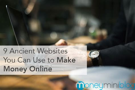 Sites To Make Money Online - 9 ancient websites you can use to make money online