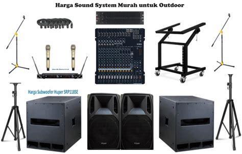 Murah Soundsystem Buat Indor Dan Outdor Murah sound system outdoor murah untuk outdoor dalam paket