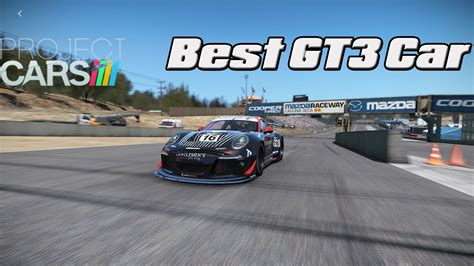 best project car project cars i best car i gt3 cars