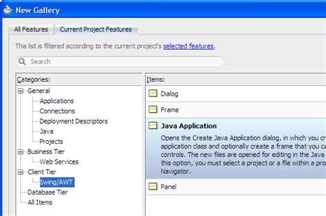 oracle java swing tutorial oracle jdeveloper 11g release 2 tutorials build a java