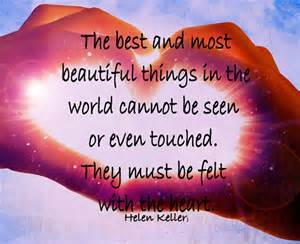 beautiful things the most beautiful things helen keller quotes quotesgram