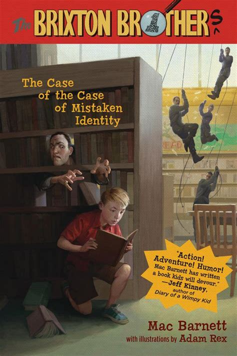 A Of Mistaken Identity by Kateonkidsbooks The Brixton Brothers The Of The