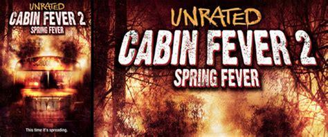 cabin fever trailer cabin fever 2 fever trailer 1