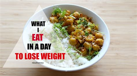 Eat Lose Weight by What I Eat In A Day To Lose Weight Indian Diet Planmeal