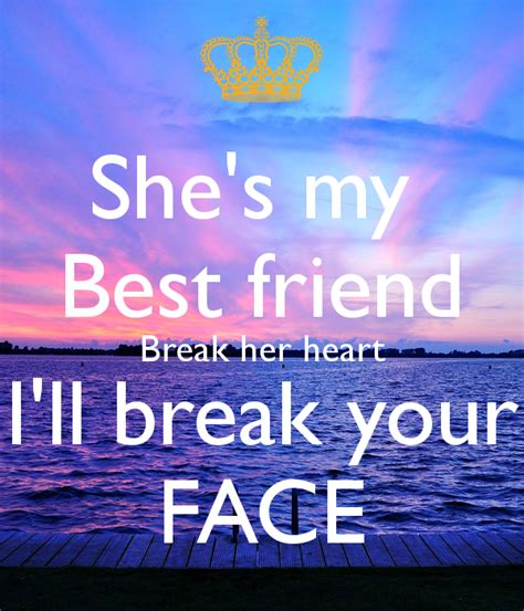 she is my she s my best friend i ll your