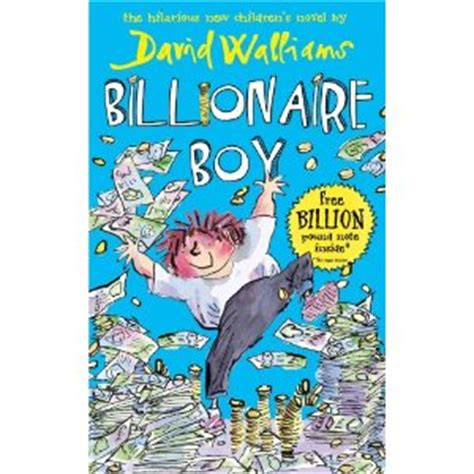 the book of boy books review billionaire boy by david walliams kid you not