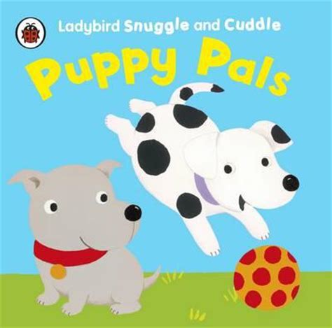 Cloth Book Snuggly Puppy puppy pals ladybird snuggle and cuddle cloth books