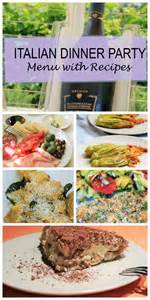 italian dinner party menu complete with recipes for easy