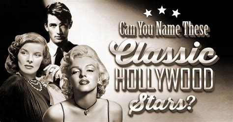 Can You Name These Classic Hollywood Stars Quizly | quizly fun trivia and personality quizzes for facebook