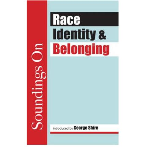 brit ish on race identity and belonging books race identity and belonging sally davidson 9781905007653