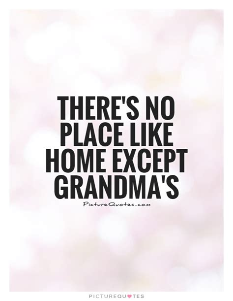 there s no place like home the one series volume 3 books grandmother quotes gallery wallpapersin4k net
