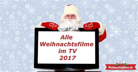 ist das leben nicht schön wann im tv welche weihnachtsfilme kommen 2017 im tv alle sendetermine