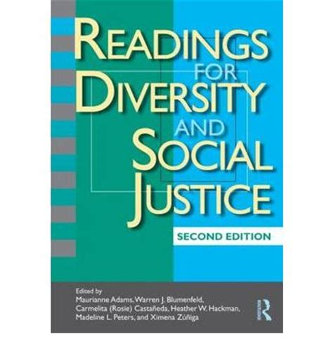 readings for diversity and social justice readings for diversity and social justice maurianne