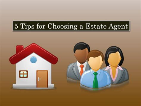 Ppt 5 Tips For Choosing A Estate Agent Powerpoint 5 Tips For Choosing Where To Put A