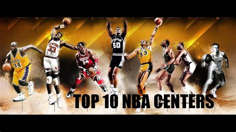 top  nba centers   time youtube