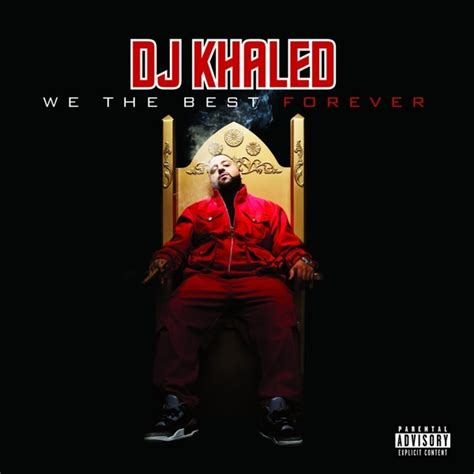 the best we dj khaled we the best forever album