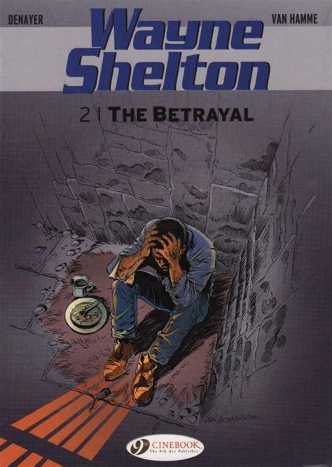 the venetian betrayal series 3 the betrayal wayne shelton sc by christian denayer