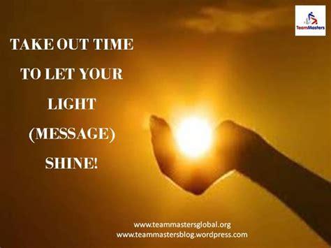 let your light so shine let your light shine teammastersglobal