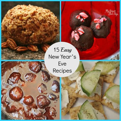 new year 15 days food 15 easy new year s recipes with appetizers desserts