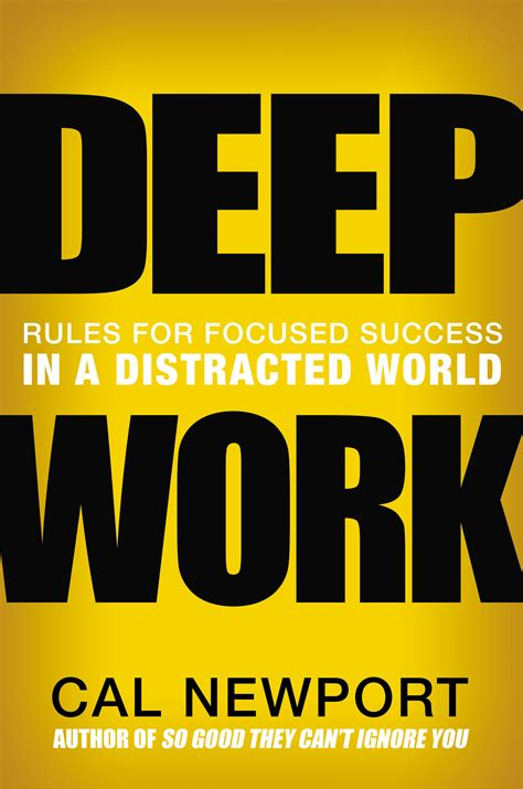 deep work rules for deep work the secret to achieving peak productivity