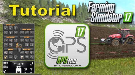 tutorial xl romana farming simulator 17 gps mod tutorial youtube autos post