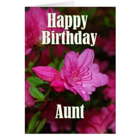 happy birthday aunt printable cards pink azalea happy birthday cards it s a beautiful world