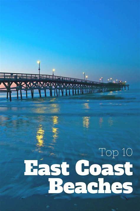 25  best ideas about East coast beaches on Pinterest