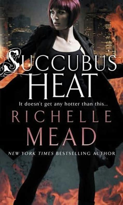succubus heat richelle mead livros gr 225 tis