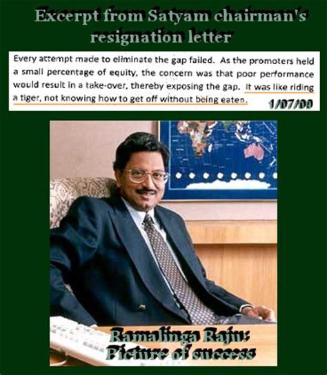 Ramalinga Raju Resignation Letter by An Editorial On Satyam In India Jan 7 2009
