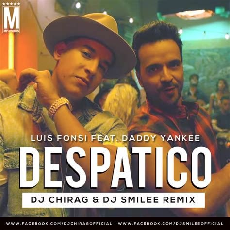 despacito original mp3 download 320kbps luis fonsi despacito remix dj chirag dj smilee