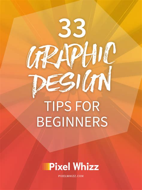 design advice 33 graphic design tips for beginner designers pixel whizz