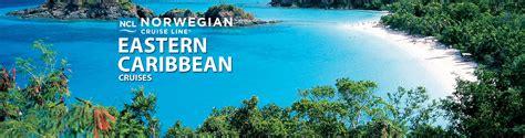 norwegian cruise careers norwegian eastern caribbean cruises 2018 and 2019 eastern