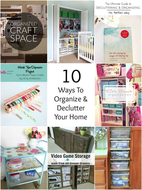 so creative 10 ways to organize amp declutter your home