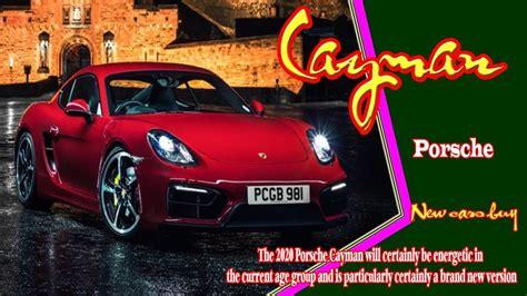 Buy Porsche Cayman by 2020 Porsche Cayman New Porsche Cayman 2020 New Cars