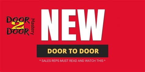 door to door sales tips must consume for new door to door sales tips