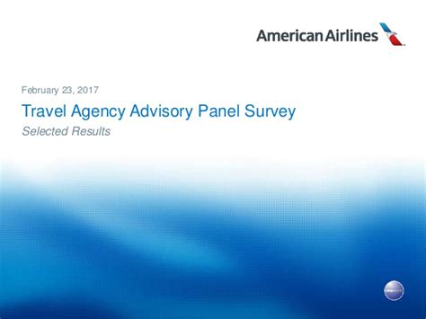Panel Survey - american airlines travel agency advisory panel survey