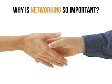 Importance Of Networking In Mba by Why Is Networking So Important