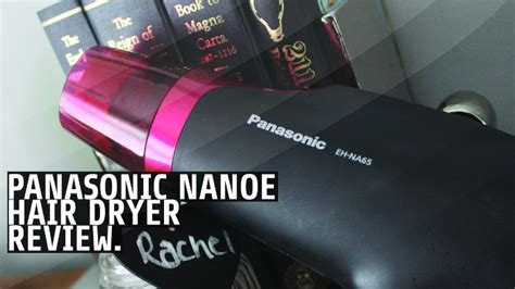 Panasonic Hair Dryer Nanoe Review panasonic nanoe hair dryer review u me and the